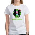 Stop Global Warming Women's T-Shirt