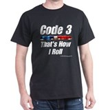 """That's How I Roll"" Men's T-Shirt"
