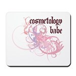 Cosmetology Babe Mousepad