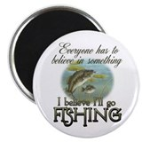 Believe in Fishing Magnet