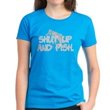 Shut up and fish. Tee
