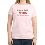 Nothing Scares Me! ER T-Shirt