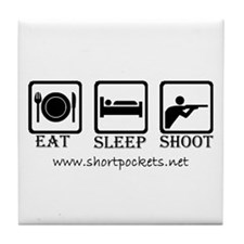 "ShortPockets ""Eat, Sleep, Shoot"" Tile Coaster"