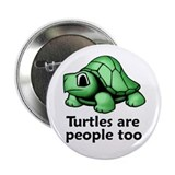 "Turtles Are People Too 2.25"" Button"
