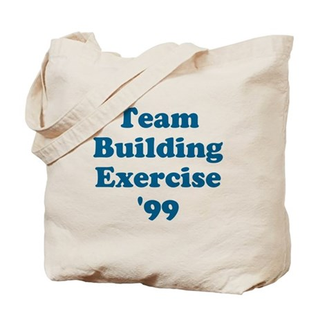Team Building Exercise '99 Tote Bag