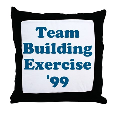 Team Building Exercise '99 Throw Pillow