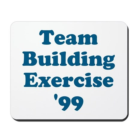 Team Building Exercise '99 Mousepad