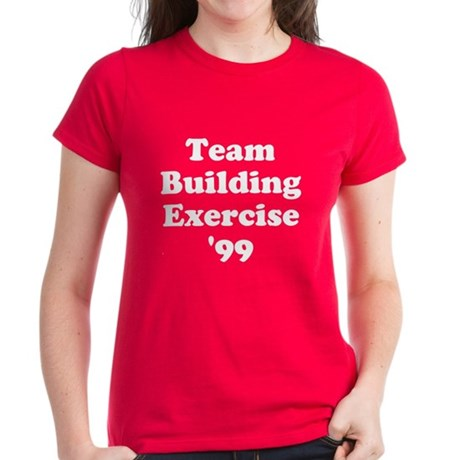 Team Building Exercise '99 Womens T-Shirt