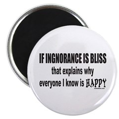 "IGNORANCE IS BLISS 2.25"" Magnet (100 pack)"