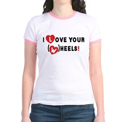 I love your (w)heels! Jr. Ringer T-Shirt