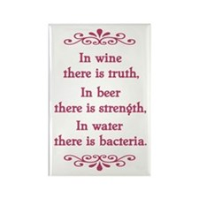 In wine there is truth.... Rectangle Magnet
