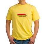 30 SECONDS UNTIL TEMPER EXPLODES... Yellow T-Shirt