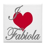 I love (heart) Fabiola Tile Coaster