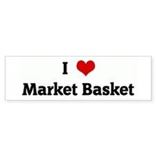 I Love Market Basket Bumper Bumper Sticker