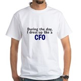 Dress Up Like A CFO Shirt