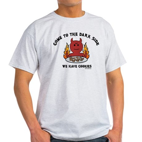 Come to the Dark Side Light T-Shirt