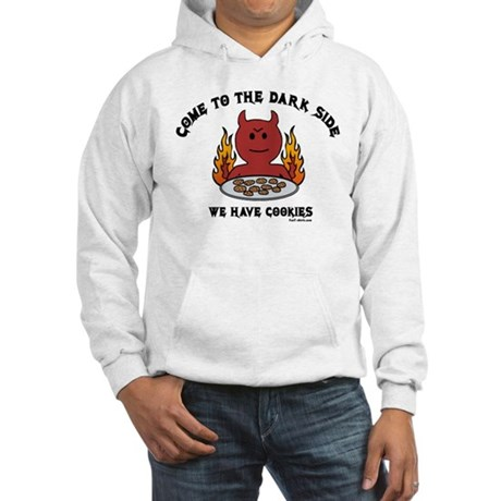 Come to the Dark Side Hooded Sweatshirt