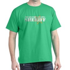 Feel Safe With A Sheriff T-Shirt