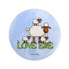 "love ewe 3.5"" Button"