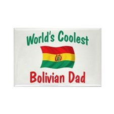 Coolest Bolivian Dad Rectangle Magnet