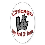 Chicago: My Kind Of Town Oval Sticker