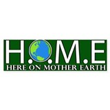 Here On Mother Earth Bumper Bumper Sticker