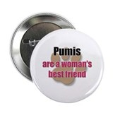 "Pumis woman's best friend 2.25"" Button"