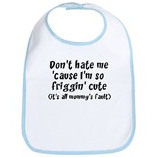Don't hate me Bib