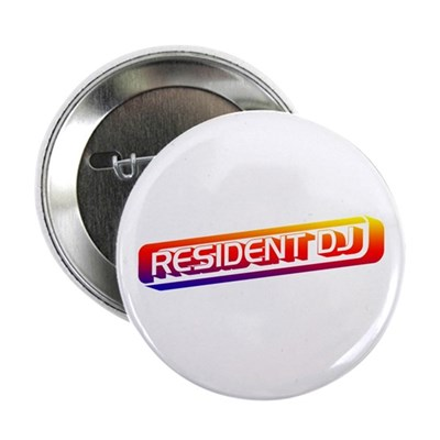 "Resident DJ 2.25"" Button"