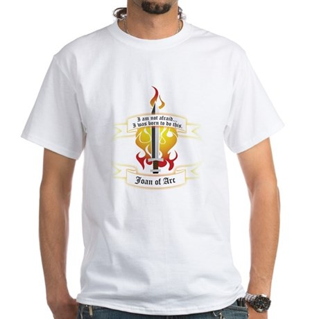 Joan of Arc - Born to Do This White T-Shirt