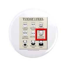 "Today I Feel - Chaotic Neutral 3.5"" Button"