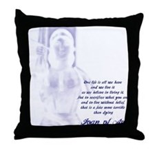 Joan of Arc - One Life Throw Pillow
