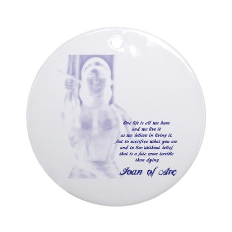 Joan of Arc - One Life Ornament (Round)