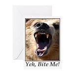 Yeh, Bite Me Greeting Card