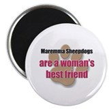 "Maremma Sheepdogs woman's best friend 2.25"" Magnet"