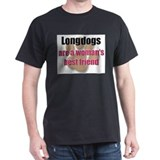 Longdogs woman's best friend T-Shirt