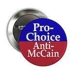 """Pro-Choice, Anti-McCain 2.25"""" Button"""