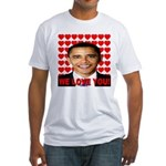 We Love You! Fitted T-Shirt