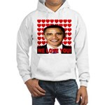 We Love You! Hooded Sweatshirt