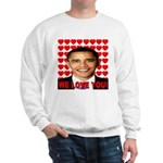 We Love You! Sweatshirt