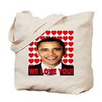 We Love You! Tote Bag