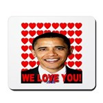 We Love You! Mousepad