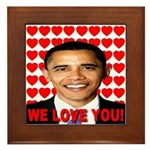 We Love You! Framed Tile