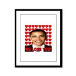 We Love You! Framed Panel Print