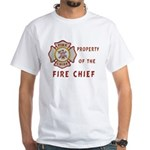 Fire Chief Property White T-Shirt