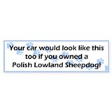 Your Car Polish Lowland Sheepdog Bumper Bumper Sticker