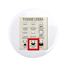 "Today I Feel - Neutral Evil 3.5"" Button (100"