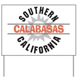 Calabasas California Yard Sign