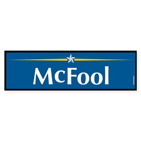 McFool Anti McCain Bumper Sticker