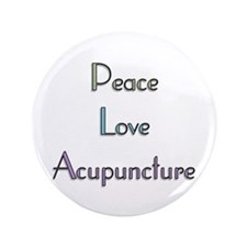 "Peace, Love and Accupuncture 3.5"" Button"